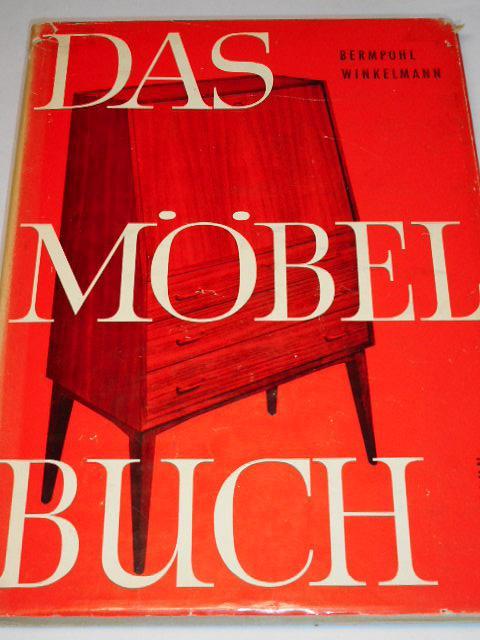 Das Möbel Buch - 1958 - Bermpohl, Winkelmann