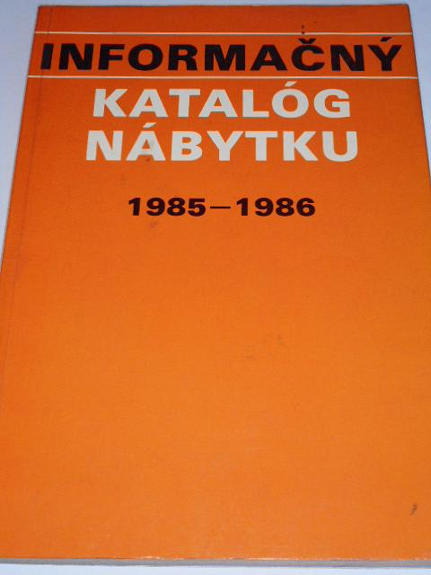 Informačný katalóg nábytku 1985 - 1986 z výroby národných podnikov VHJ Drevársky a nábytkársky priemysel Žilina