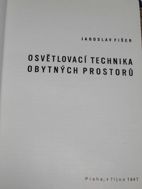 Osvětlovací technika obytných prostorů - Jaroslav Fišer - 1947