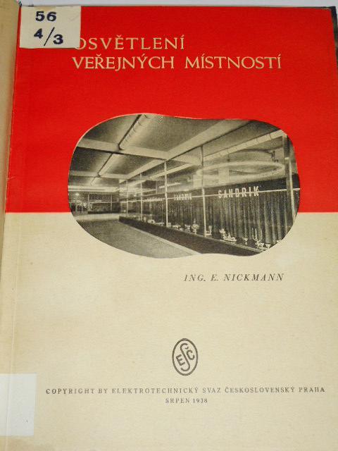 Osvětlení veřejných místností - 1938 - Edvard Nickmann
