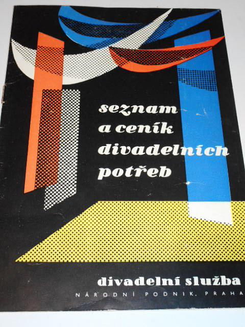 Seznam a ceník divadelních potřeb - Divadelní služba n. p. Praha - 1958