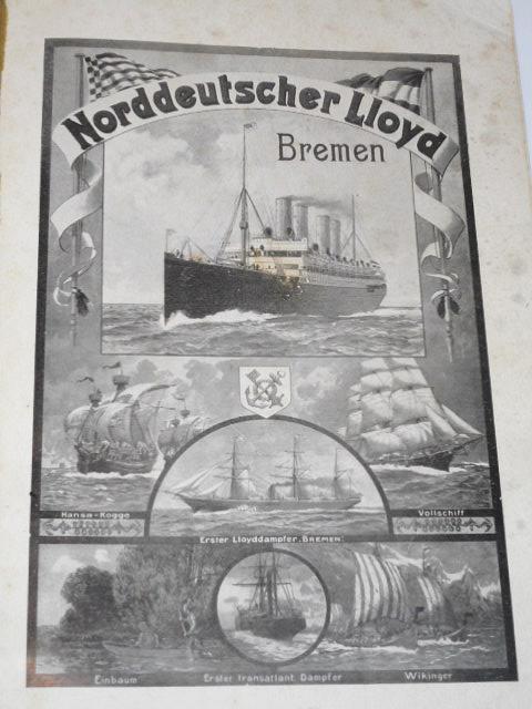 Aus dem betriebe des Norddeutschen Lloyd Bremen - 1911