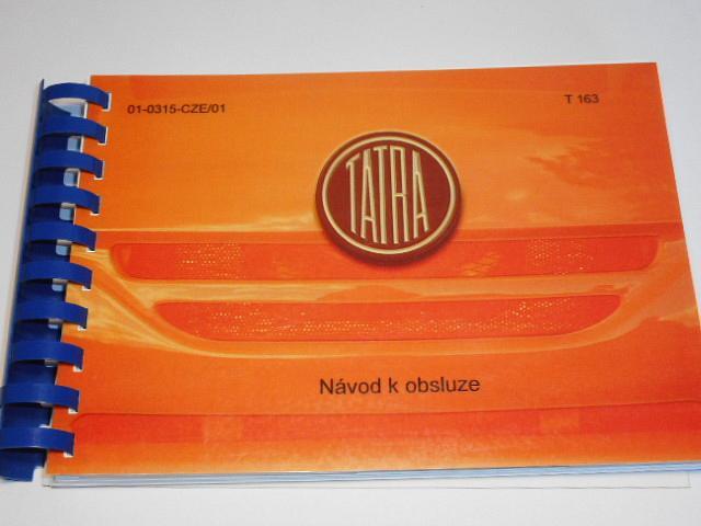 Tatra 163 Euro 5 kapotové sklápěče a odvozené podvozky - návod k obsluze - 2010 - Jamal