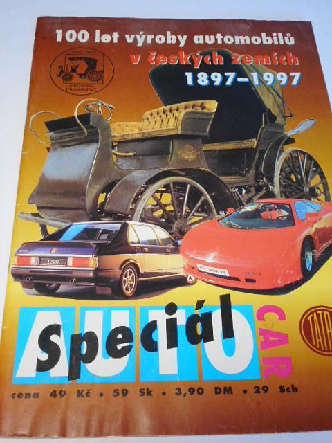 100 let výroby automobilů v českých zemích 1897 - 1997 - Tatra - Speciál Auto Car