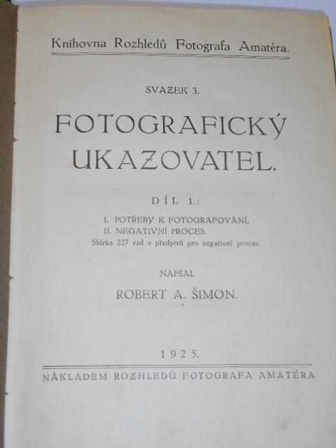 Fotografický ukazovatel - Robert A. Šimon - 1925