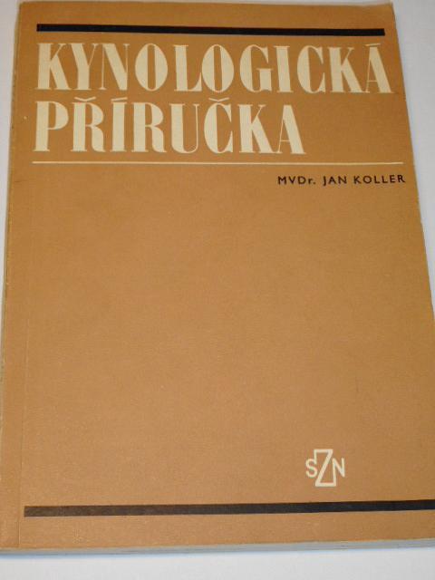 Kynologická příručka - Jan Koller - 1979