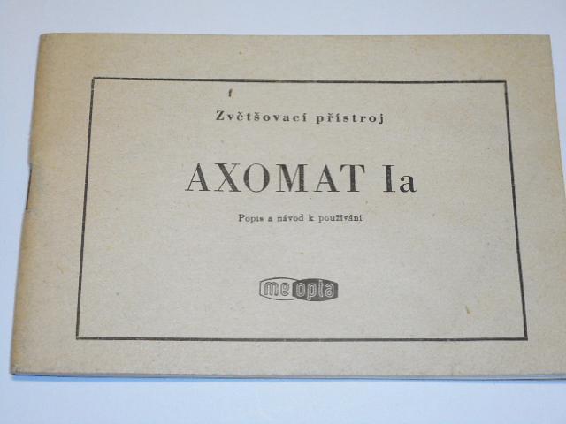 Axomat Ia zvětšovací přístroj - popis a návod k obsluze - Meopta