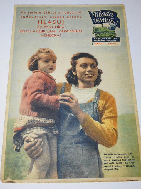Mladá vesnice - 1951 - Hlasuj za pakt míru proti vyzbrojení Západního Německa!
