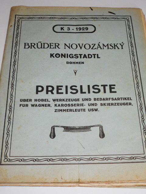 Brüder Novozámský Königstadtl Böhmen - Městec Králové - 1929 - Preisliste über Hobel, Werkzeuge und Bedarfsartikel für Wagner, Karosserie - und Skierzeuger, Zimmerleute usw.