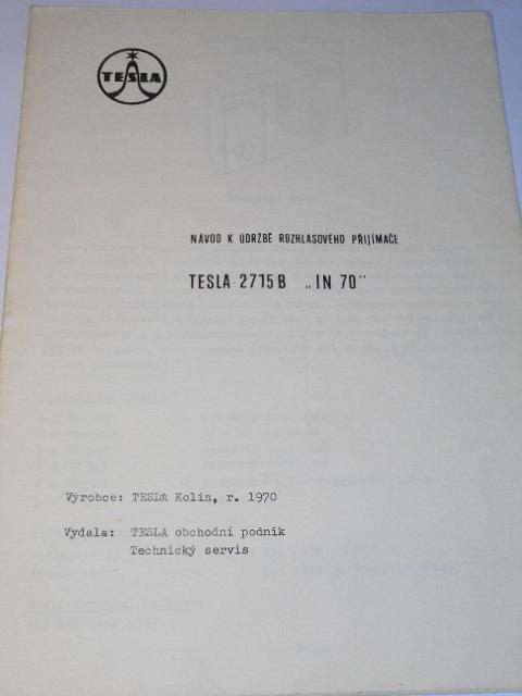 Tesla - Návod k údržbě rozhlasového přijímače Tesla 2715 B IN 70