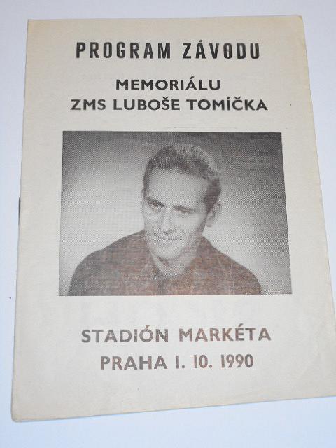 XXII. roč. memoriálu Luboše Tomíčka - 1. 10. 1990 Praha Markéta - mezinárodní závod na ploché dráze - program + startovní listina