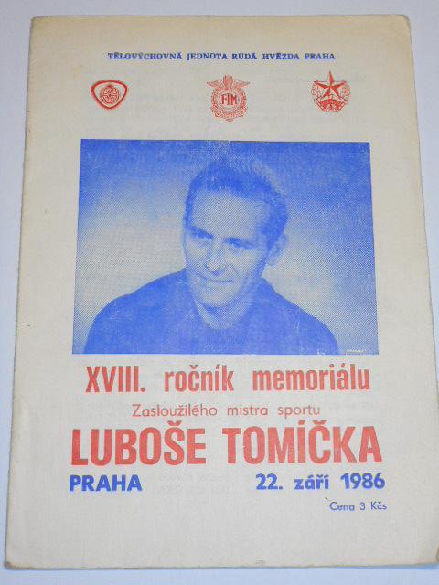 XVIII. roč. memoriálu Luboše Tomíčka - 22. 9. 1986 Praha Markéta - mezinárodní závod na ploché dráze - program + startovní listina
