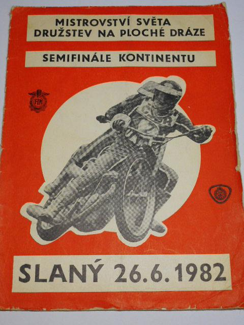 Mistrovství světa družstev na ploché dráze - semifinále kontinentu - Slaný 26. 6. 1982 - program
