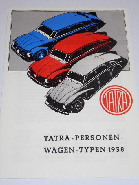 Tatra - Personen Wagen - Typen 1938 - Tatra 97, 87, 77a - prospekt - REPRINT!!!