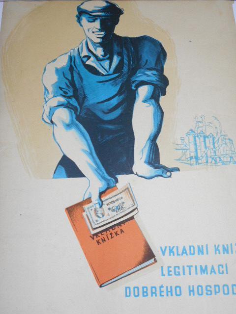Vkladní knížka legitimací dobrého hospodáře - plakát - leták