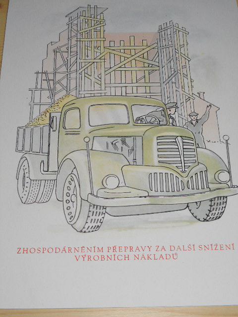 Zhospodárněním přepravy za další snížení výrobních nákladů - Škoda 706 R - propaganda - socialismus - tisk na tvrdém papíře