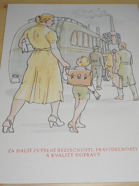 Za další zvýšení bezpečnosti, pravidelnosti a kvality dopravy - Škoda 706 RO - propaganda - socialismus - tisk na tvrdém papíře