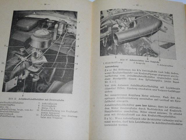 Verbesserung der Kaltstartfähigkeit und Wintertüchtigkeit der Kraftfahrzeuge (Kräder, Pkw, Lkw, Zgkw, Rad- und Kettenschlepper) - 1943 - D 632/14 - Wehrmacht