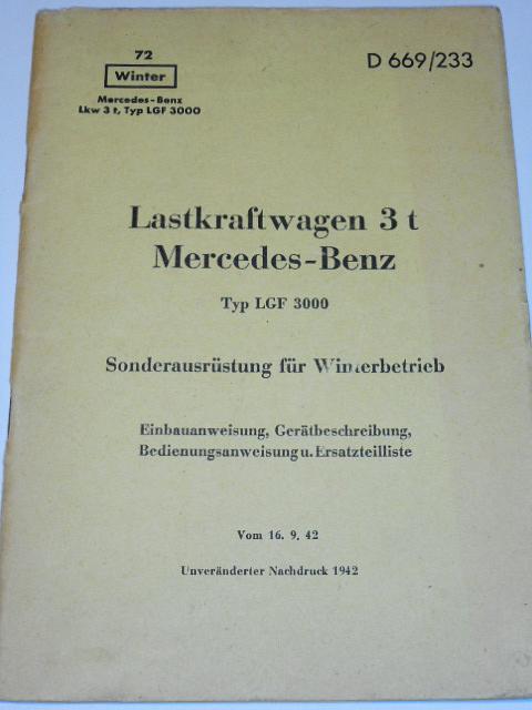 Lastkraftwagen 3 t Mercedes - Benz Typ LGF 3000 Sonderausrüstung für Winterbetrieb - 1942 - D 669/233 - Wehrmacht