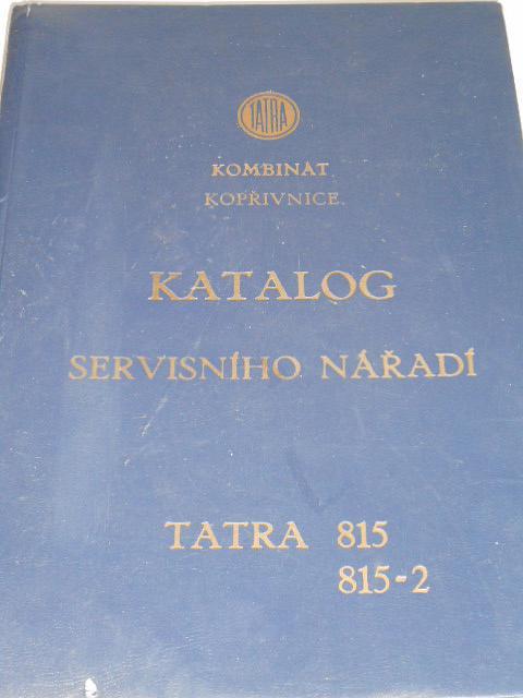 Tatra 815, 845-2 - katalog servisního nářadí - 1989