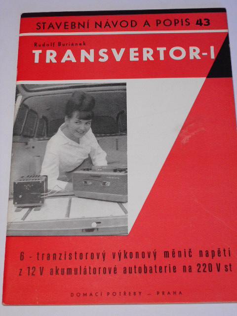 Transvertor I - Rudolf Buriánek - stavební návod a popis 43 - 1965