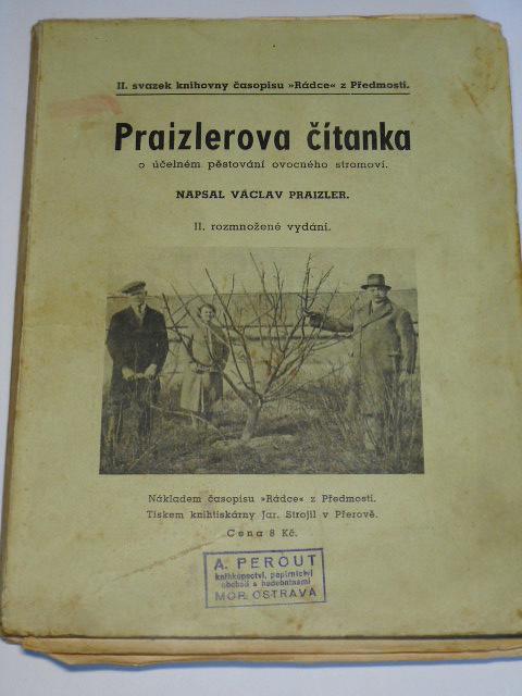 Praizlerova čítanka o účelném pěstování ovocného stromoví - Václav Praizler