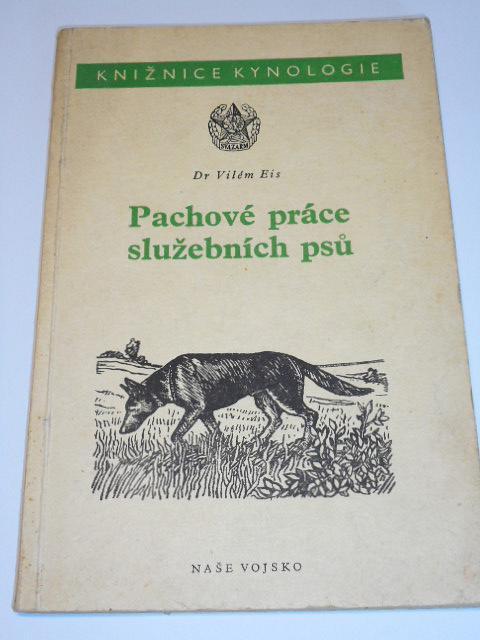 Pachové práce služebních psů - Vilém Eis - 1954