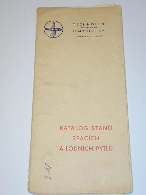 Katalog stanů, spacích a lodních pytlů - prospekt - Technolen n. p. Lomnice n. P.