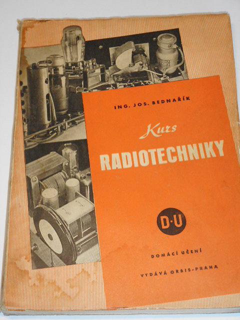 Kurs radiotechniky - Josef Bednařík - 1943