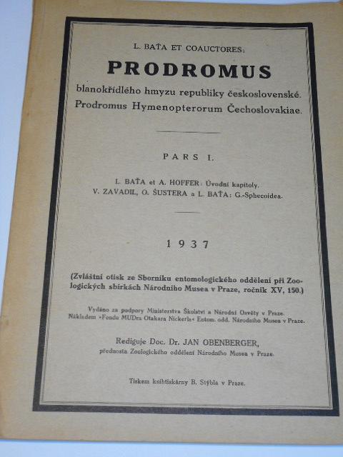 Prodromus blanokřídlého hmyzu republiky Československé - Prodromus Hymenopterorum Čechoslovakiae - L. Baťa - 1937