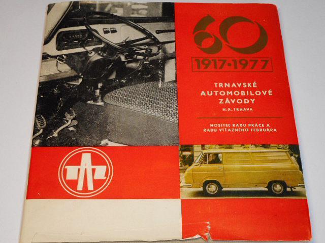 TAZ n. p. Trnava - 1917 - 1977 - 60 let - Trnavské automobilové závody n. p. Trnava - Škoda 1203