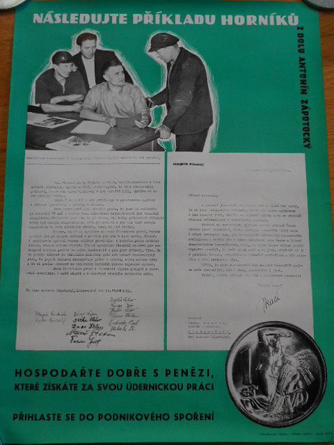 Následujte příkladu horníků z dolu Antonín Zápotocký - hospodařte dobře s penězi, které získáte za svou údernickou práci - plakát