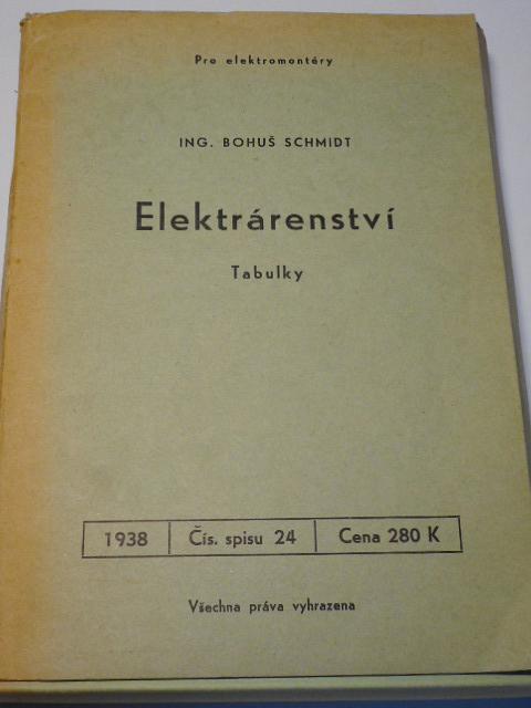 Elektrárenství - tabulky - Bohuš Schmidt - 1938