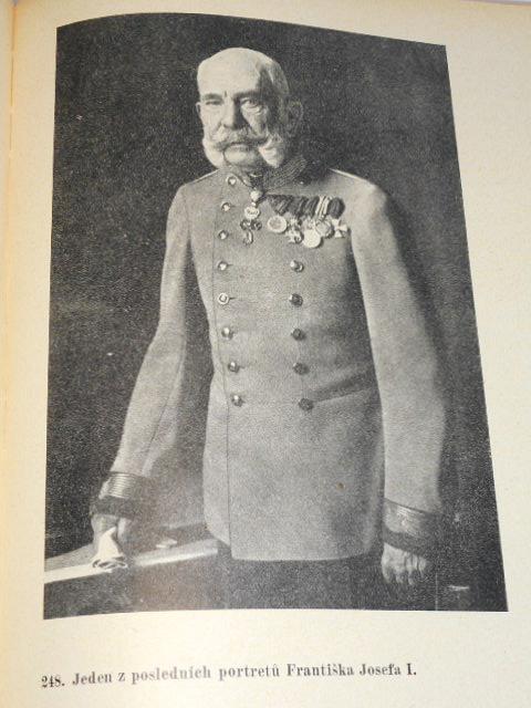 František Josef I. - život, povaha, doba - Bedřich Hlaváč - 1933