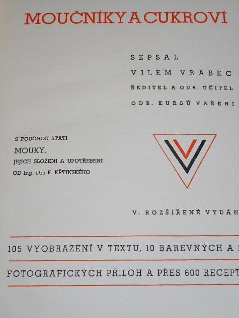 Moučníky a cukroví - Vilém Vrabec - 1947