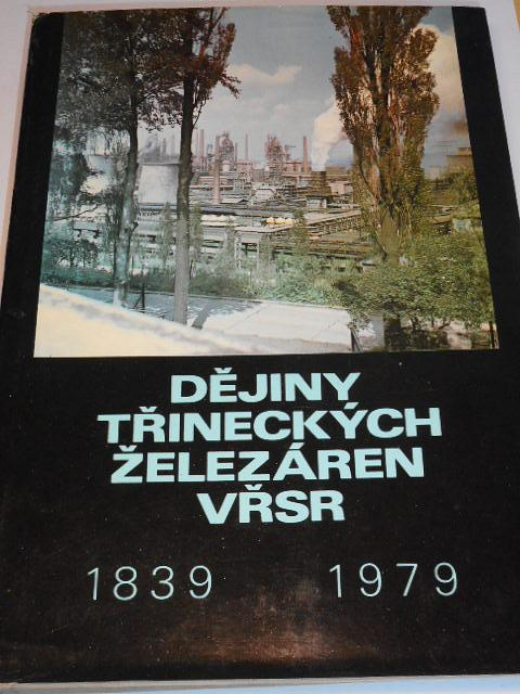 Dějiny Třineckých železáren VŘSR 1939 - 1979