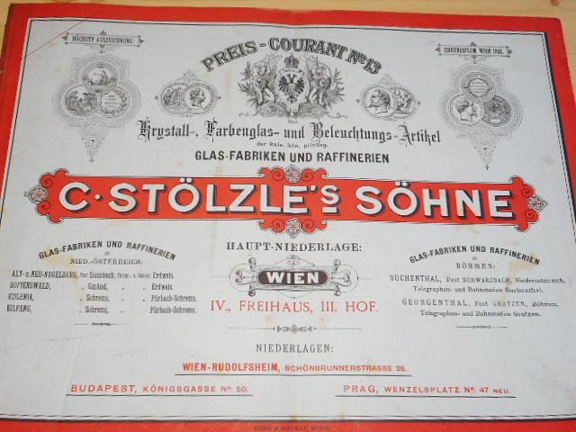C. Stölzle´s Söhne Wien - Glas - Fabriken und Raffinerien - Preis - Courant No. 13 - 1887
