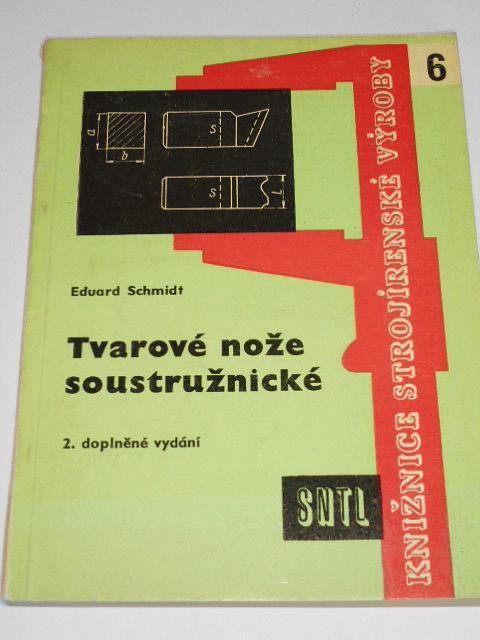 Tvarové nože soustružnické - Eduard Schmidt - 1961