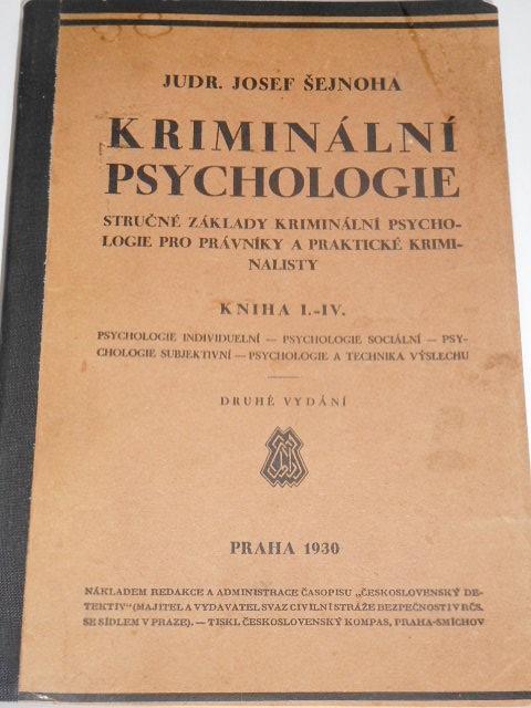 Kriminální psychologie - Josef Šejnoha - 1930