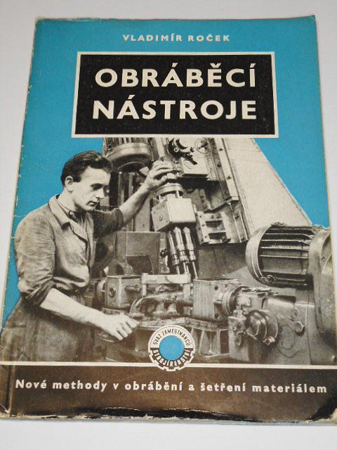 Obráběcí nástroje - Vladimír Roček - 1954