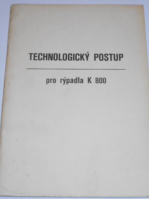 Technologický postup pro rýpadla K 800 - SR - Důl 25. únor, Vintířov
