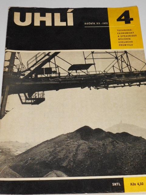 Uhlí - 4/1972 - technicko-ekonomický a úpravnický měsíčník uhelného průmyslu