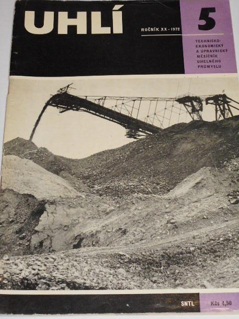 Uhlí - 5/1972 - technicko-ekonomický a úpravnický měsíčník uhelného průmyslu
