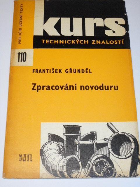 Zpracování novoduru - František Gřunděl - 1972