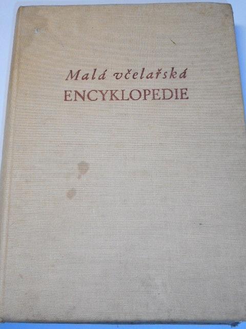Malá včelařská encyklopedie - Geisler, Lisý, Rošický, Savvin, Svoboda, Tocháček, Vítek - 1954
