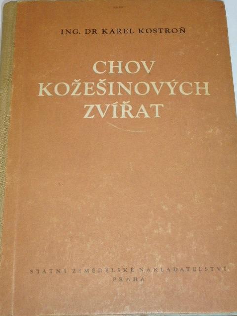 Chov kožešinových zvířat - Karel Kostroň - 1955