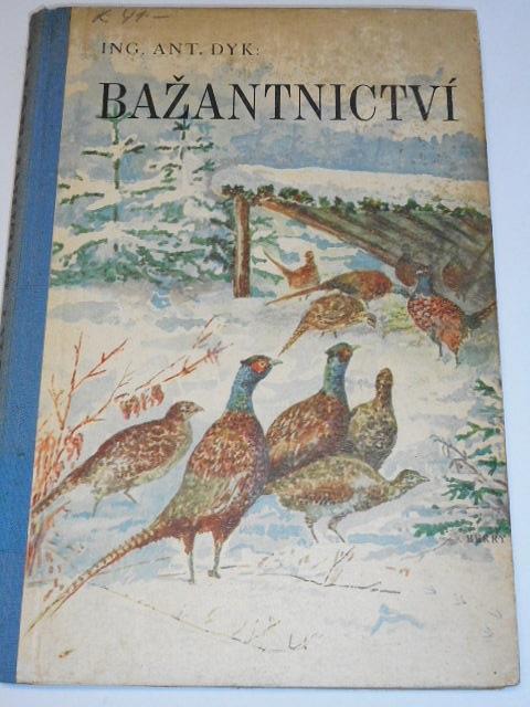 Bažantnictví - Antonín Dyk - 1942