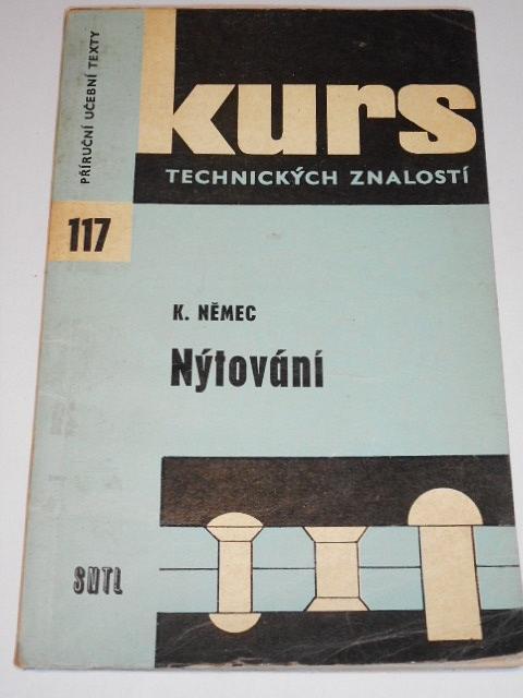 Nýtování - Karel Němec - 1965