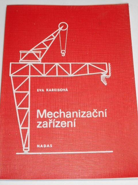 Mechanizační zařízení - Eva Kareisová - 1987