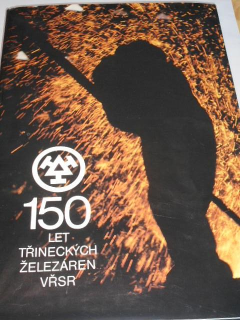 150 let Třineckých železáren VŘSR - 1989